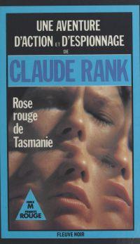 Rose rouge de Tasmanie : le...