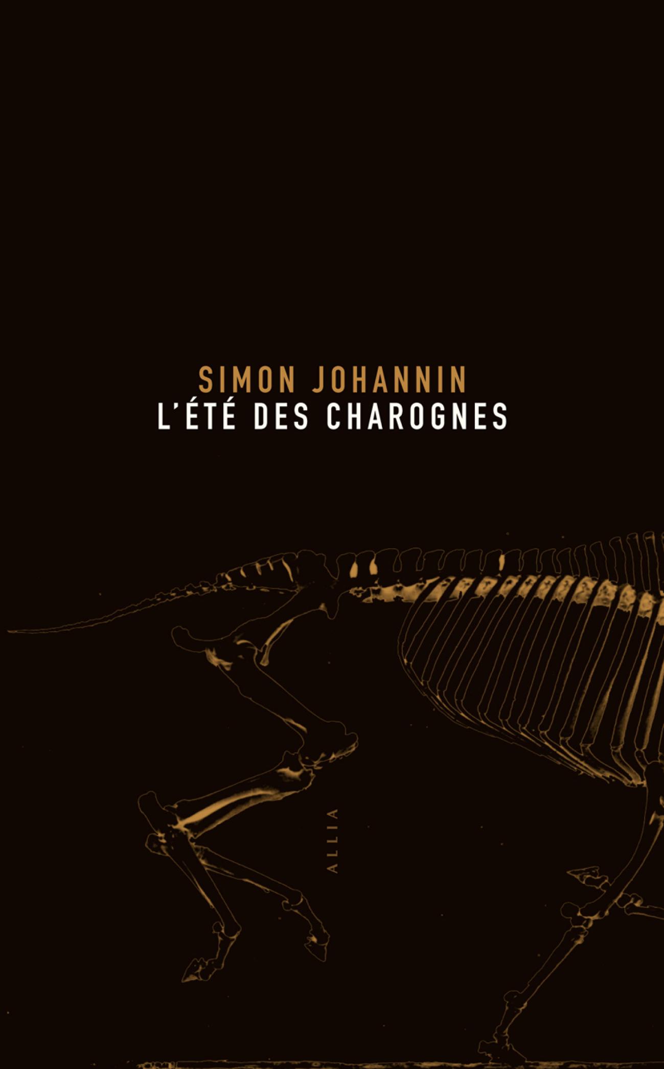 L'Été des charognes   JOHANNIN, Simon