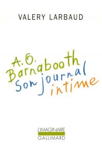 A. O. Barnabooth. Son journ...