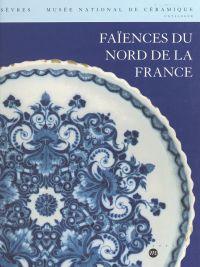 Faïences du nord de la France