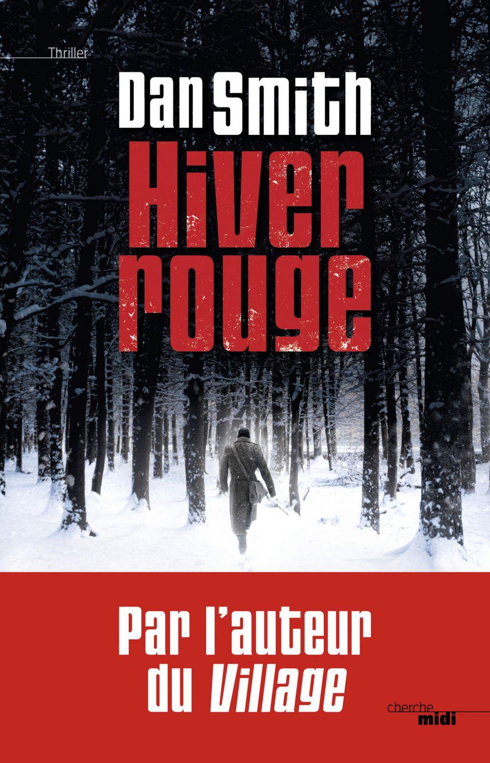 Hiver rouge | Smith, Dan (1970-....). Auteur