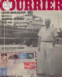 Lettres de Louis Brauquier ...