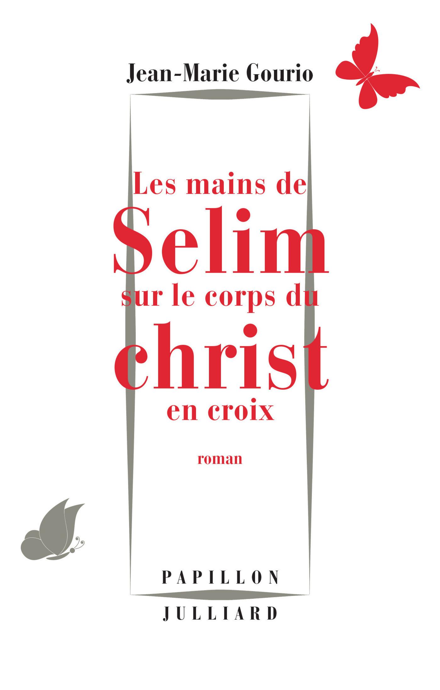 Les Mains de Sélim sur le corps du Christ en croix | GOURIO, Jean-Marie