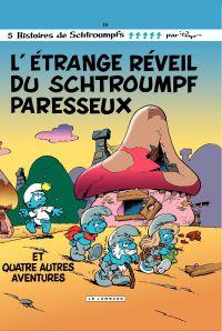 Les Schtroumpfs - tome 15 - L'étrange réveil du Schtroumpf paresseux