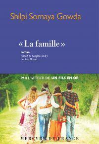 """La famille"" | Gowda, Shilpi Somaya. Auteur"