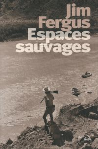 Espaces sauvages | Fergus, Jim (1950-....). Auteur