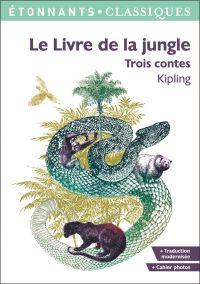 Le livre de la jungle : trois contes
