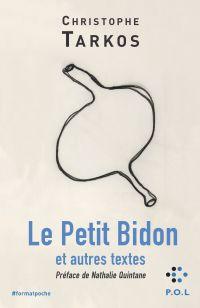 Le Petit Bidon et autres te...