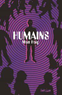 Humains | Haig, Matt. Auteur