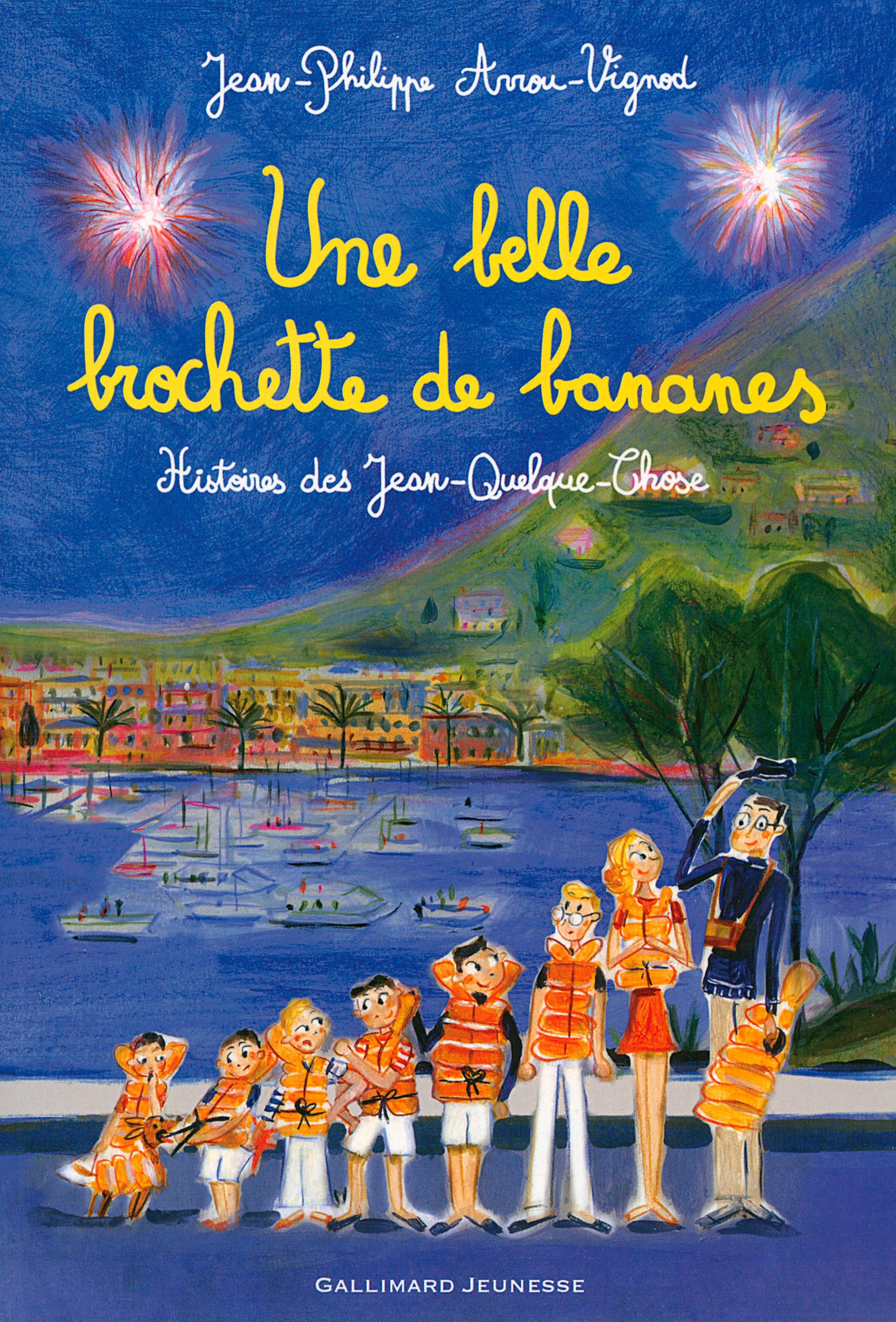 Histoires des Jean-Quelque-Chose (Tome 6) - Une belle brochette de bananes | Arrou-Vignod, Jean-Philippe