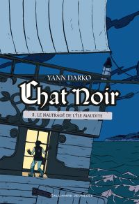 Chat noir (Tome 2) - Le nau...