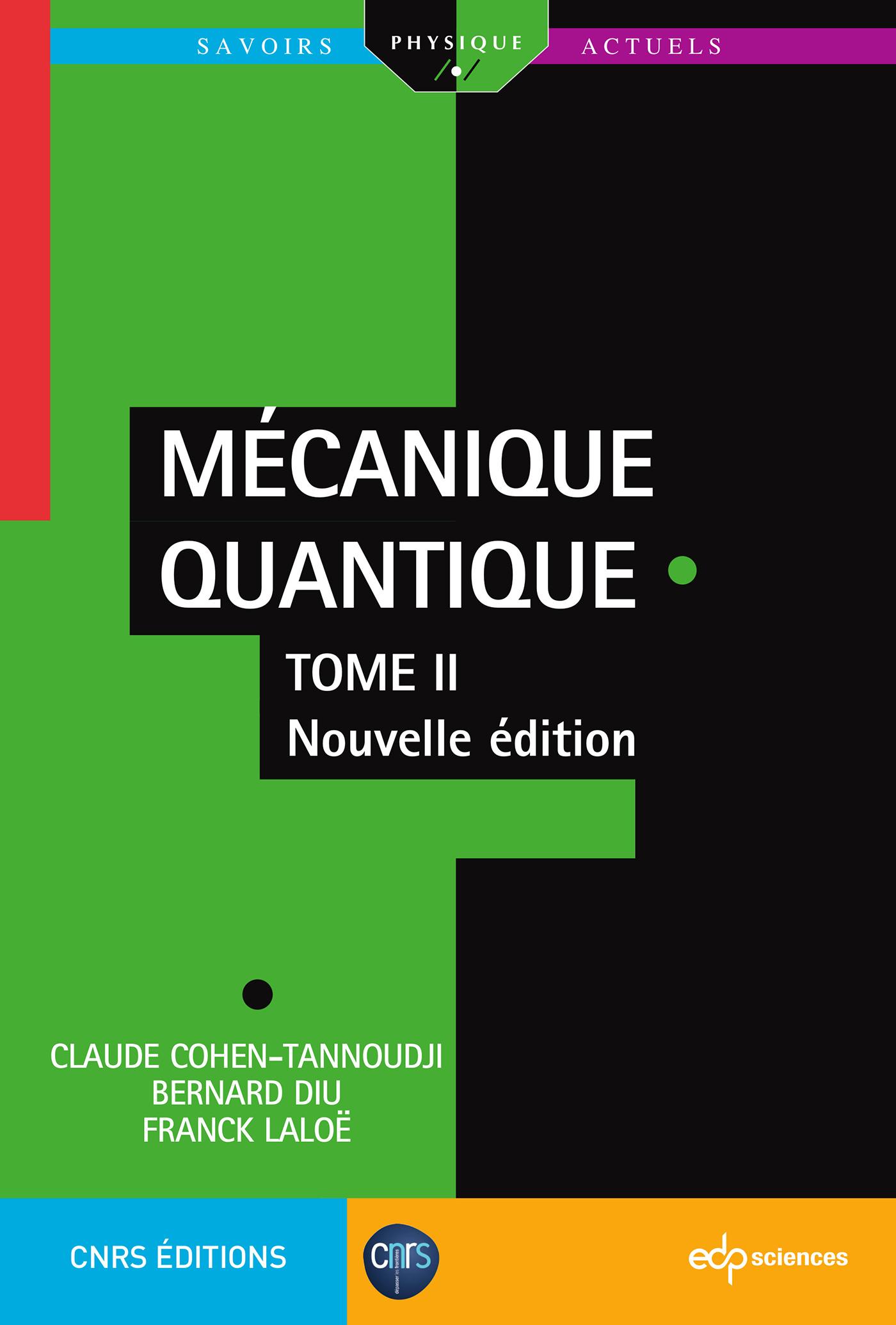 Mécanique Quantique - Tome 2