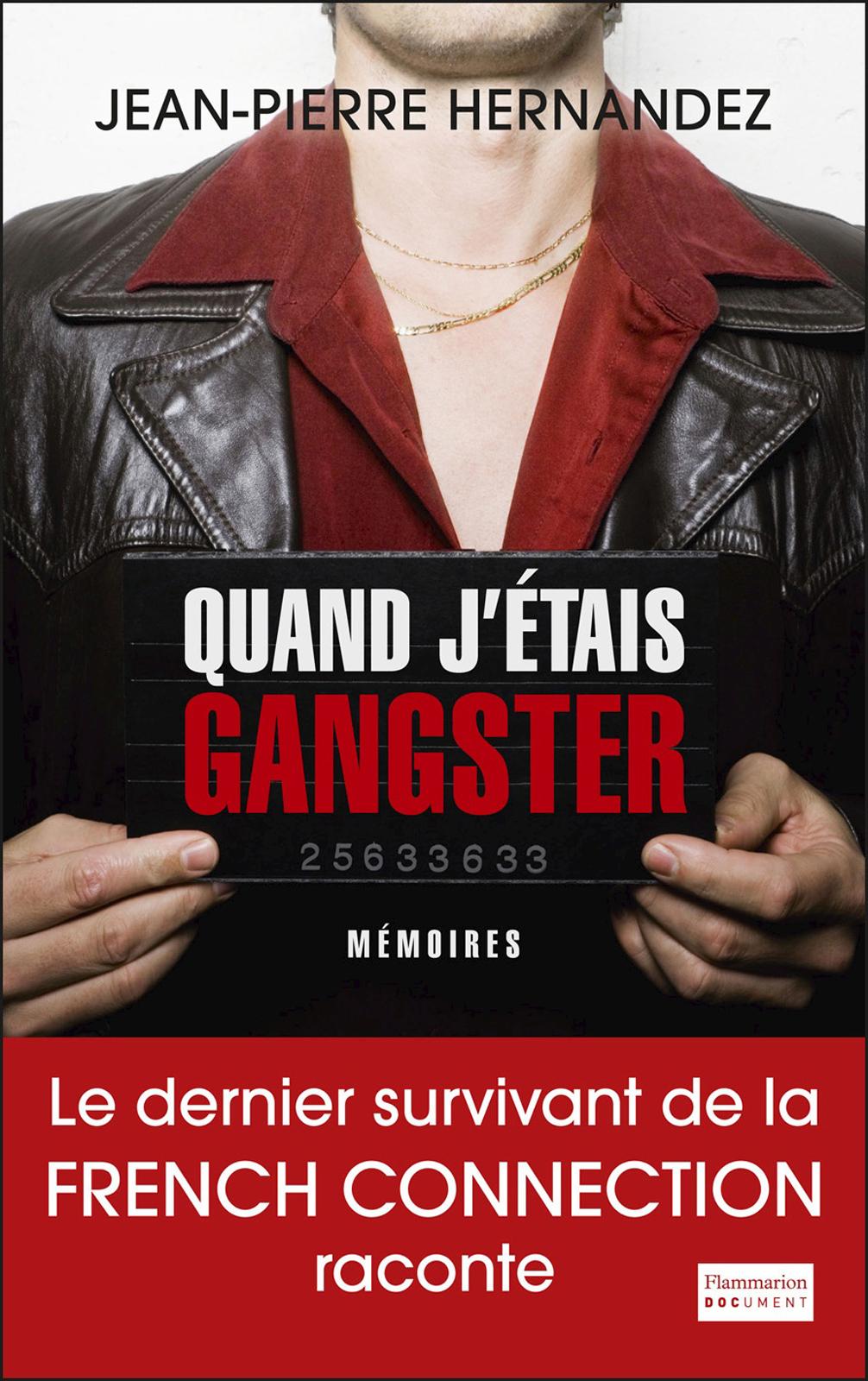 Quand j'étais gangster