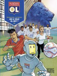 Olympique Lyonnais - tome 1...