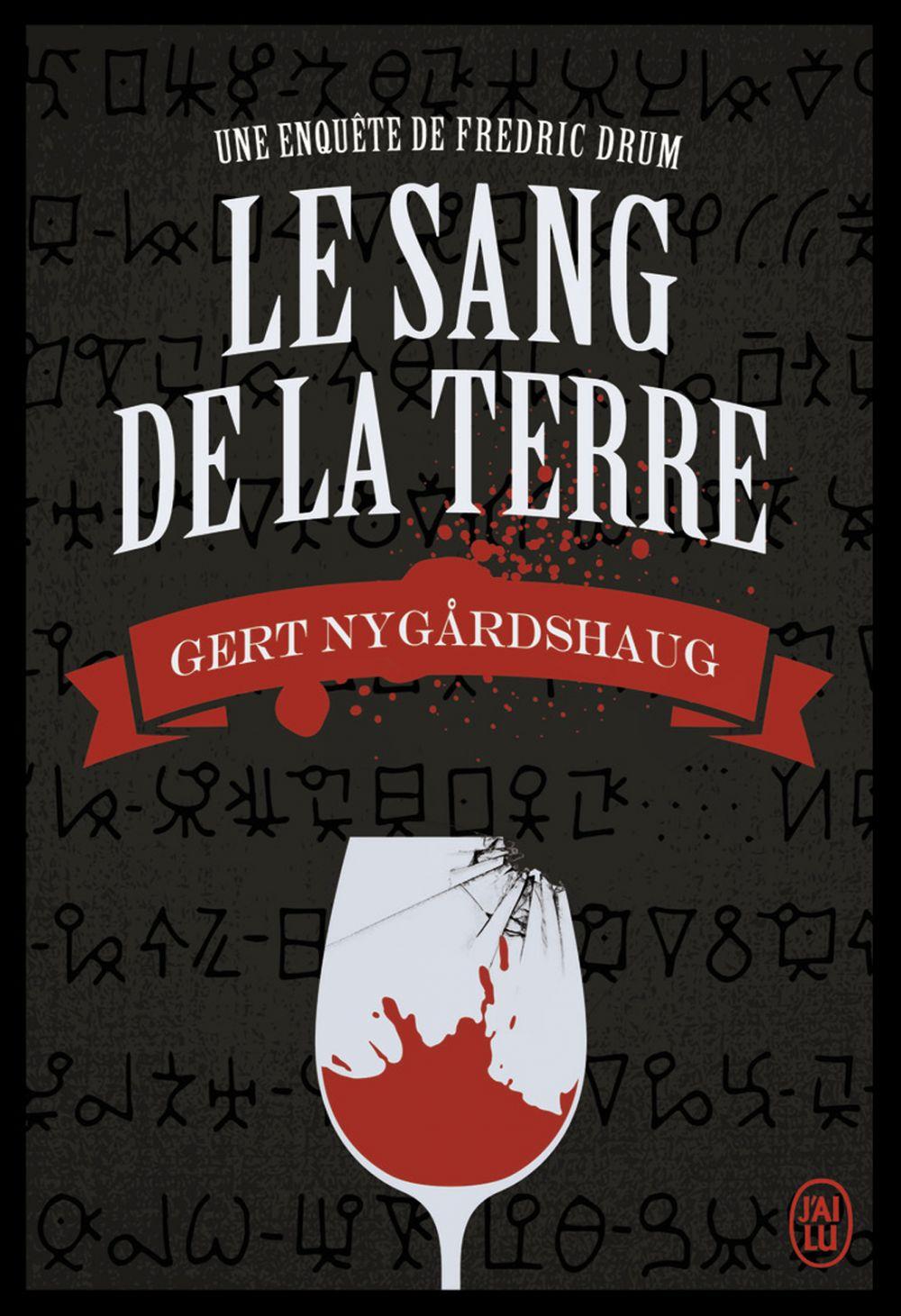 Le sang de la terre | Nygardshaug, Gert (1946-....). Auteur