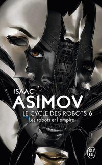 Le cycle des robots (Tome 6...