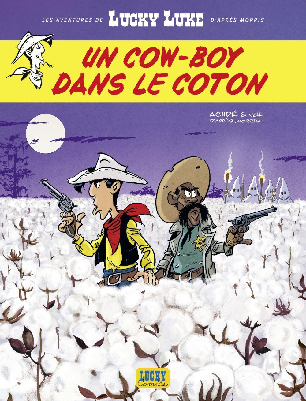Les Aventures de Lucky Luke d'après Morris - tome 9 - Un cow-boy dans le coton | Jul (1974-....). Auteur