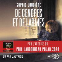De Cendres et de Larmes | Loubière, Sophie