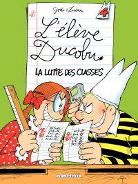 L'élève Ducobu. Volume 4, La lutte des classes