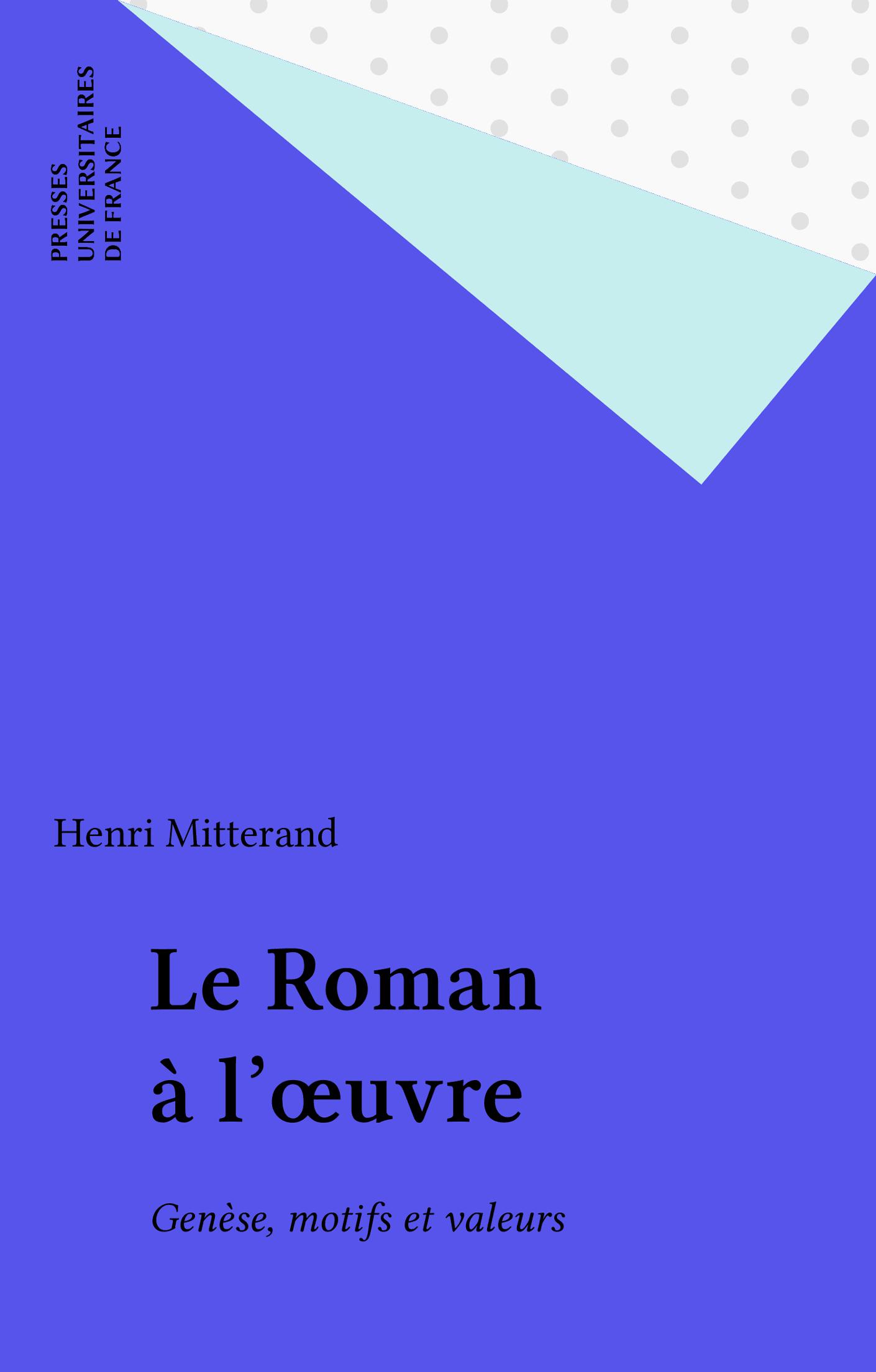 Le Roman à l'œuvre