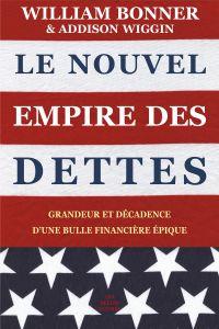 Le Nouvel Empire des dettes