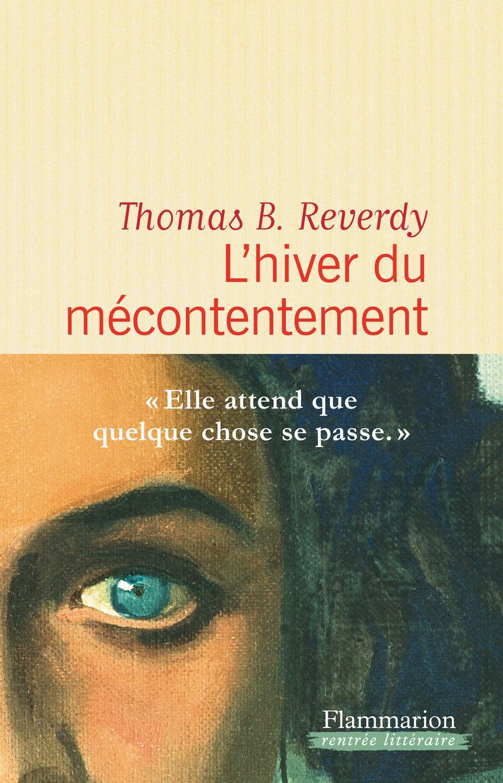 L'hiver du mécontentement   Reverdy, Thomas B.