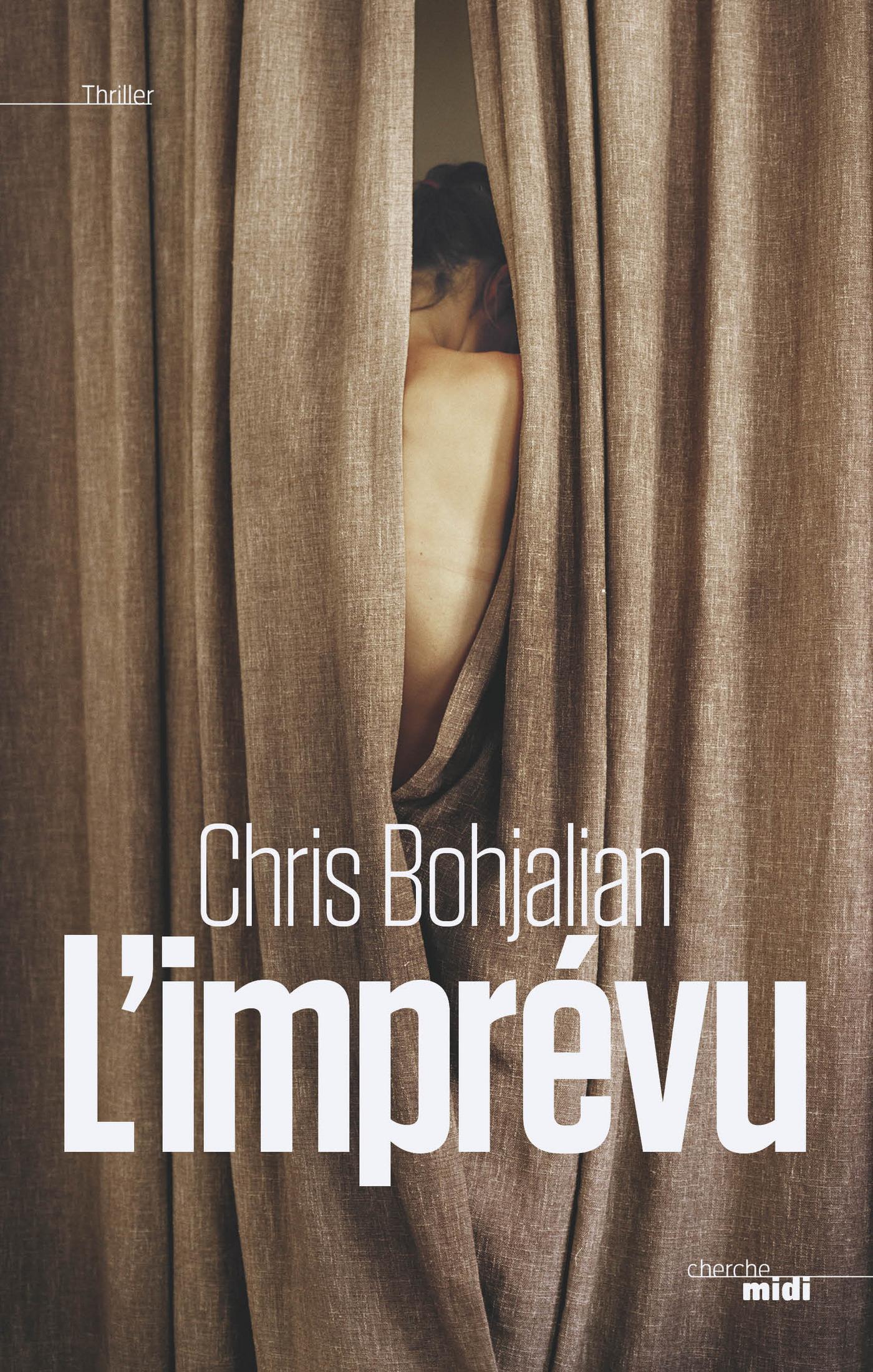 L'Imprévu | BOHJALIAN, Chris