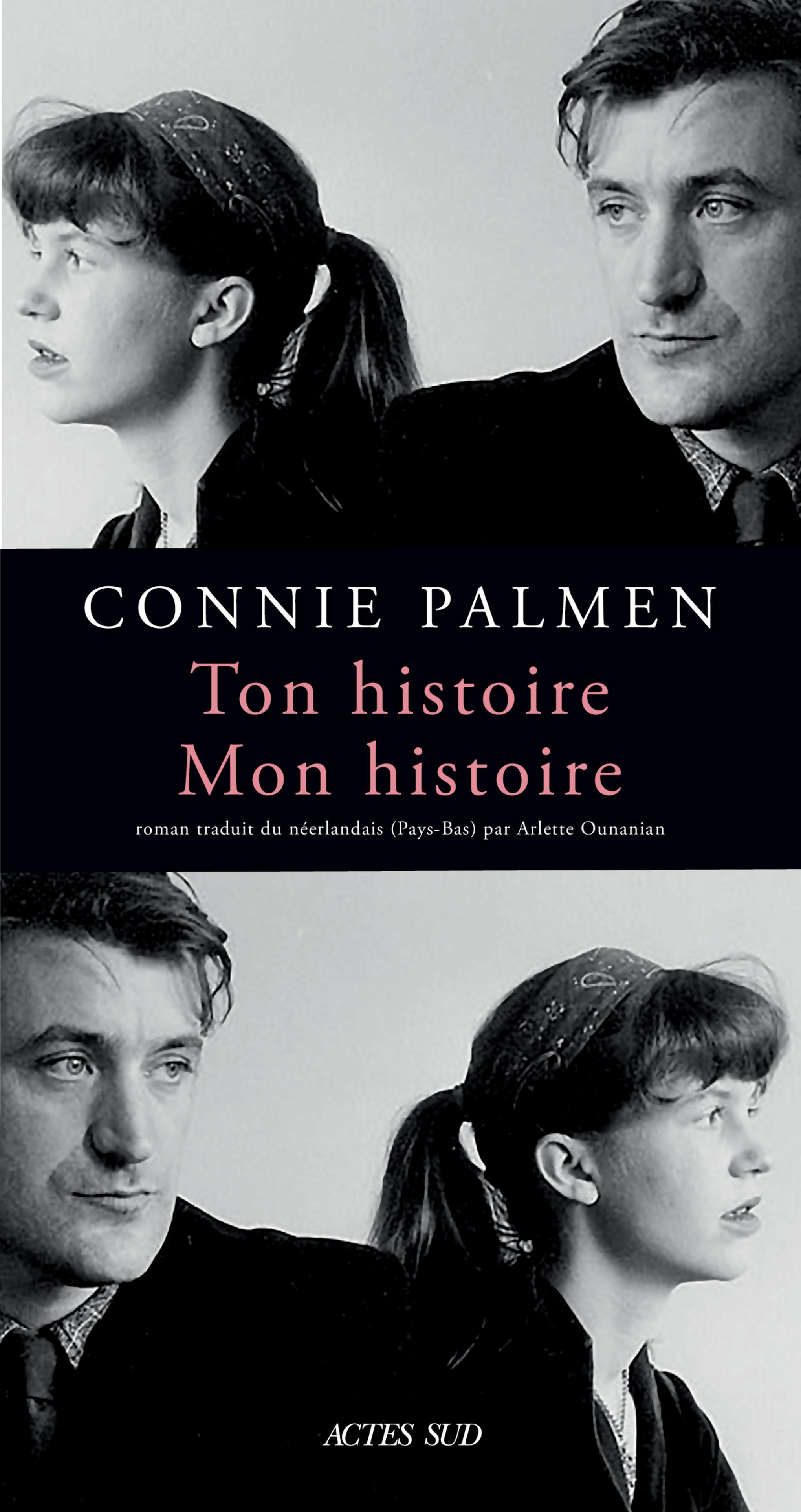 Ton histoire. Mon histoire | Palmen, Connie