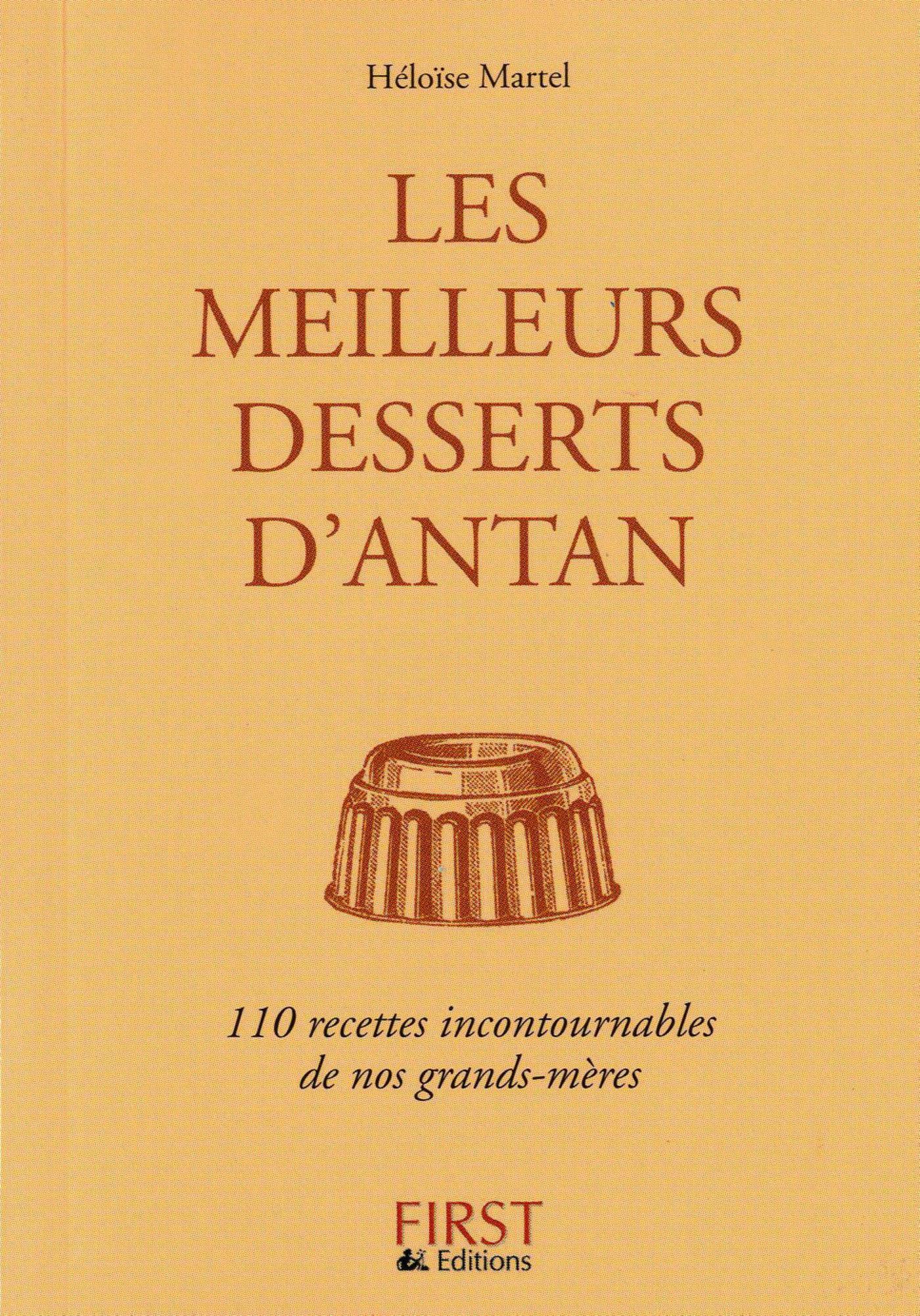 Le Petit Livre de - Meilleurs desserts d'antan