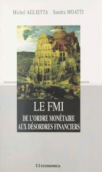 Le FMI : de l'ordre monétai...