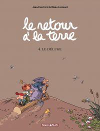 Le Retour à la terre - tome 4 - le Déluge | Ferri, Jean-Yves