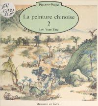 La peinture chinoise (2)