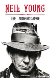 Une Autobiographie | Young, Neil (1945-....). Auteur