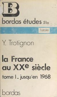 La France au XXe siècle (1)