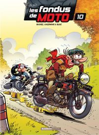 Les fondus de moto Tome 10