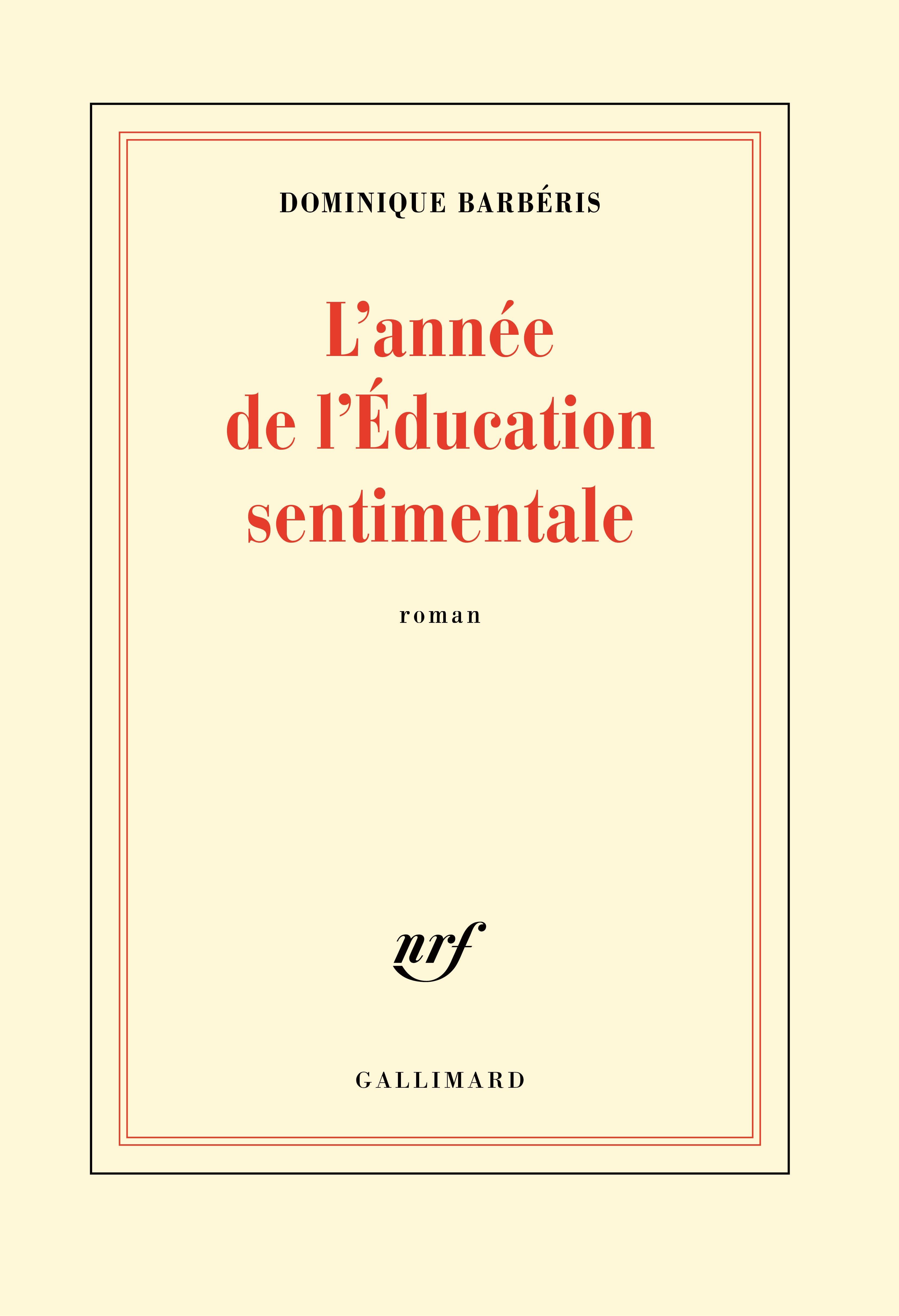 L'année de l'Éducation sentimentale | Barbéris, Dominique