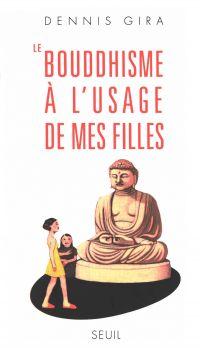 Le Bouddhisme à l'usage de ...