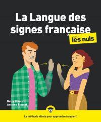 La langue des signes française pour les Nuls, grand format, 2e éd. | Nikolic, Betty