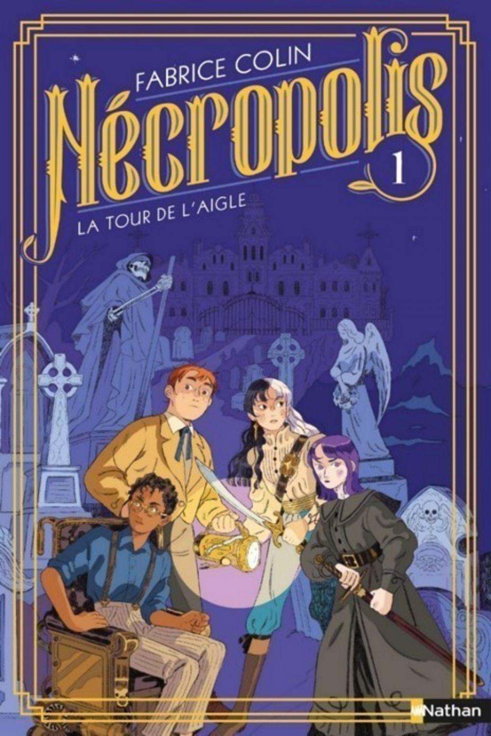 Nécropolis : La tour de l'aigle - Tome 1 - Dès 10 ans | Colin, Fabrice