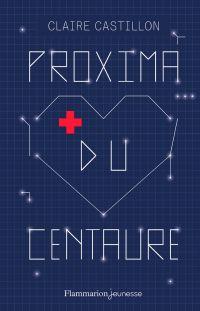 Proxima du Centaure | Castillon, Claire (1975-....). Auteur