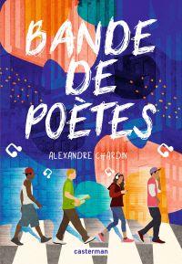 Bande de poètes | Chardin, Alexandre. Auteur