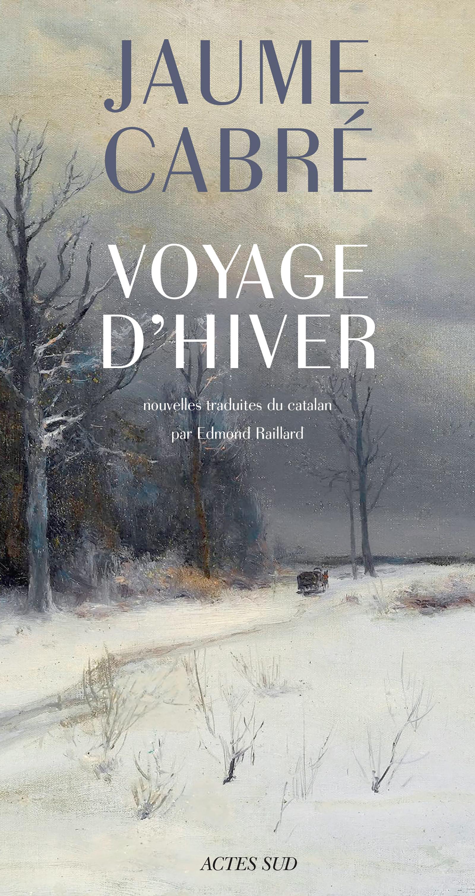 Voyage d'hiver | Cabre, Jaume