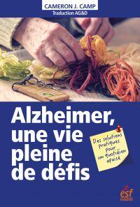 Alzheimer, une vie pleine d...