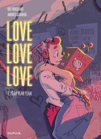 Love love love - tome 1 - Y...