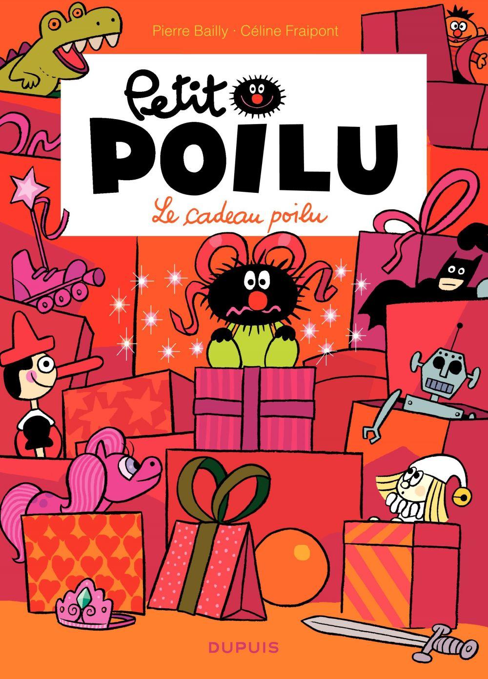 Petit Poilu – tome 6 - Le cadeau poilu (T6) | Fraipont, Céline. Auteur