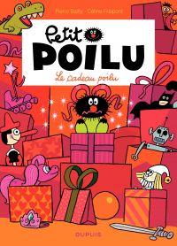 Petit Poilu – tome 6 - Le cadeau poilu (T6) | Bailly, Pierre. Illustrateur