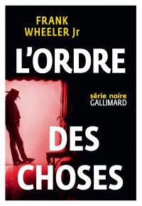 L'ordre des choses | Wheeler Jr., Frank. Auteur