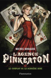 L'agence Pinkerton (Tome 3)...