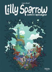 Lilly Sparrow contre l'apoc...