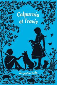 Calpurnia & Travis